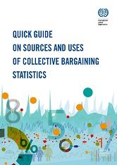 Quick Guide on Sources and Uses of Collective Bargaining Statistics