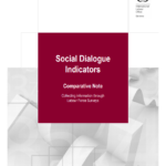 Social Dialogue Indicators Comparative Note: Collecting information through Labour Force Surveys