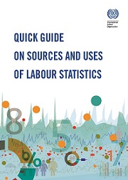 Quick Guide on Sources and Uses of Labour Statistics