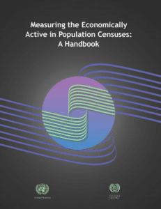 Measuring the Economically Active in Population Censuses: A Handbook